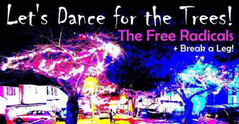 lets dance for the trees with the free radicals